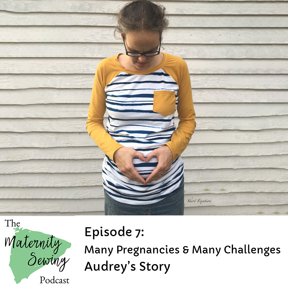 Audrey of Skirt Fixation talks about many of the challenges she has faced while pregnant including miscarriage, grief, pain, and anxiety.